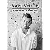 The Official Sam Smith 2016 A3 Calendar (Calendar 2016)