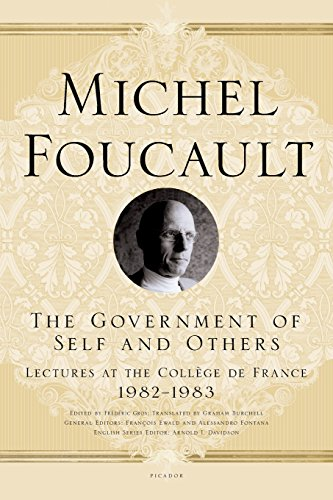 The Government of Self and Others: Lectures at the College de France, 1982-1983