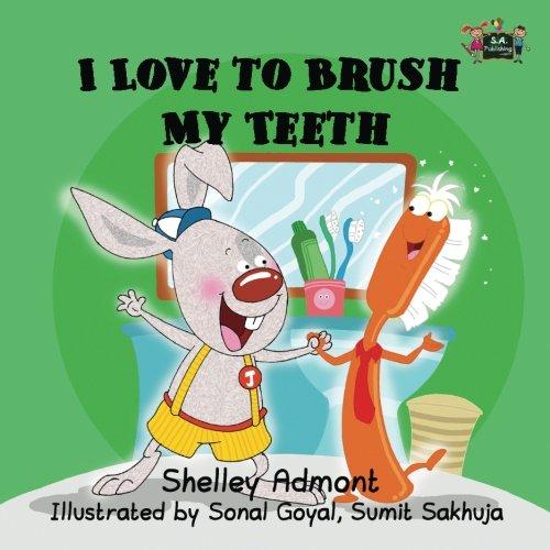 I Love to Brush My Teeth: Volume 2