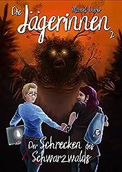 Die Jägerinnen 2: Der Schrecken des Schwarzwalds