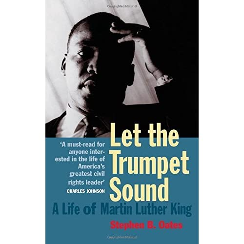 Let the Trumpet Sound: a Life of Martin Luther King Jr by Stephen B. Oates (1998-09-22)