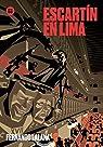 Escartín en Lima par Ortiz de Zárate