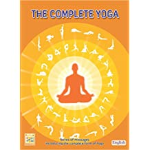 The Complete Yoga: The series of messages introducing the complete form of yoga (English Edition)