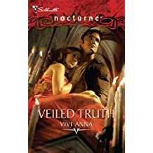 Veiled Truth (Silhouette Nocturne (Numbered)) by Vivi Anna (2008-10-05)