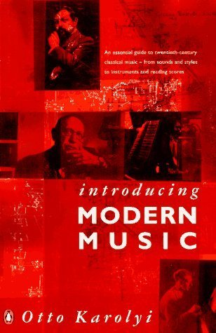 Introducing Modern Music by Otto Karolyi (1996-05-01)