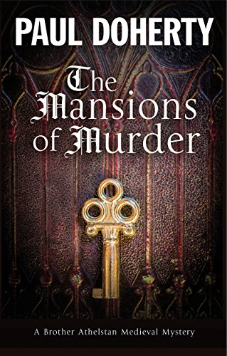 Mansions of Murder: A Medieval mystery (A Brother Athelstan Medieval Mystery Book 18) (English Edition)