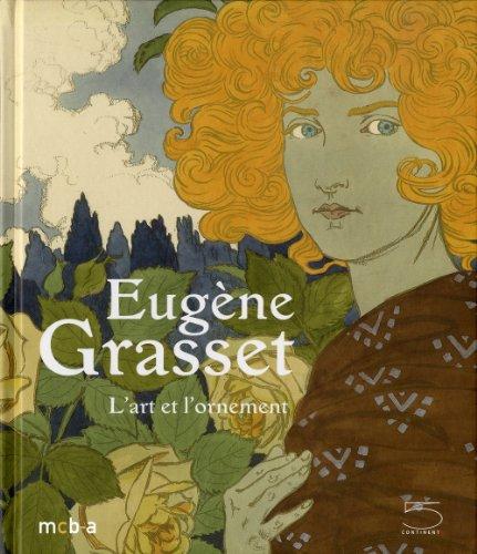 Eugène Grasset 1845-1917 : L'art et...
