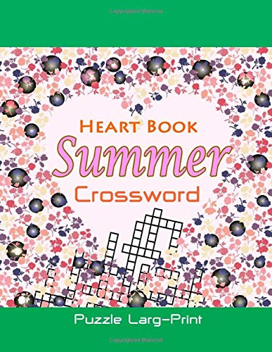 Heart Book Summer Crossword Puzzle Larg-Print: Criss Cross Word Fit 600 Word For adults And Kids - Cross Fit Kids