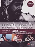 Placido Domingo : My Greatest Roles - Vol 1 Puccini [DVD] [2011]