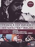 Placido Domingo: My Greatest Roles Vol 1/Puccini: Tosca, Manon Lescaut, La fancciulla del West [Import anglais]