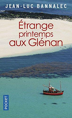 Étrange printemps aux Glénan par Jean-Luc Bannalec