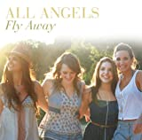 Songtexte von All Angels - Fly Away