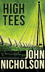 High Tees (The Nick Guymer Series Book 7)