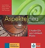 Aspekte neu B1 plus. 2 Audio-CDs zum Lehrbuch: Mittelstufe Deutsch