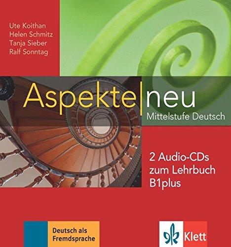Aspekte neu B1 plus. 2 Audio-CDs zum Lehrbuch: Mittelstufe Deutsch por Ute Koithan
