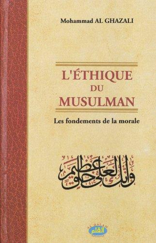 Ethique du musulman (L')
