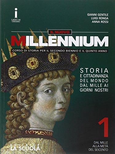 Il nuovo Millennium. Per le Scuole superiori. Con e-book. Con espansione online: 1