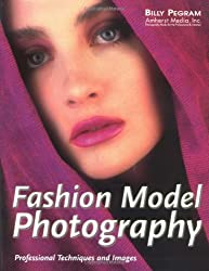 Fashion Model Photography: Professional Techniques and Images by Billy Pegram (1999-05-24)