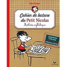 J'apprends à lire avec le Petit Nicolas : Méthode de lecture syllabique de Toulliou, Nicolas (2010) Broché