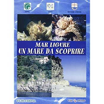 Mar Ligure Un Mare Da Scoprire