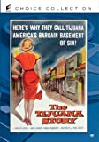 The Tijuana Story by Jean Willes