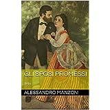 Gli sposi promessi: 1916 (Italian Edition)