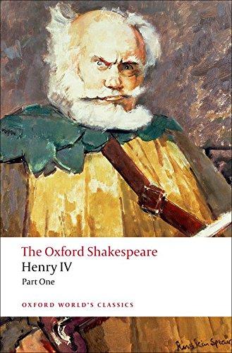 The Oxford Shakespeare: Henry IV, Part I (Oxford World's Classics) por William Shakespeare