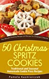 Best Cookie Books - 50 Christmas Spritz Cookies – Traditional and Seasonal Review