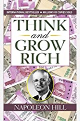 Think and Grow Rich by Napoleon Hill (International Bestseller) : Author of Think and Grow Rich (International Bestseller): Granddaddy of All Motivational Literature (English Edition) Formato Kindle