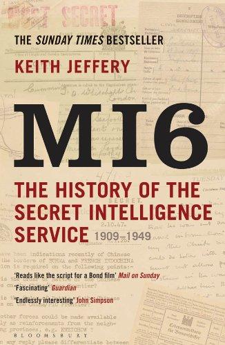 MI6: The History of the Secret Intelligence Service 1909-1949 por Keith Jeffery
