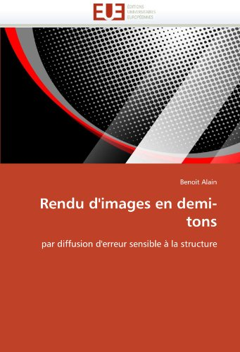 Rendu d''images en demi-tons par Benoit Alain