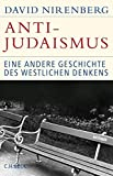 Anti-Judaismus: Eine andere Geschichte des westlichen Denkens (Historische Bibliothek der Gerda Henkel Stiftung)