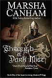 Through A Dark Mist (The Medieval Trilogy Book 1)