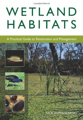 Wetland Habitats: A Practical Guide to Restoration and Management (Landlinks Press) (English Edition)