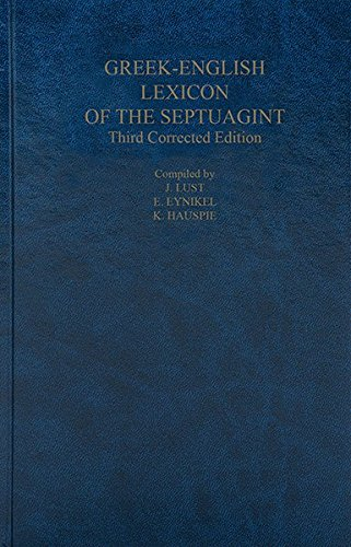 A Greek-English Lexicon of the Septuagint: Third Corrected Edition