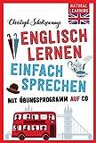 Englisch lernen - Einfach sprechen!: mit Übungsprogramm auf CD