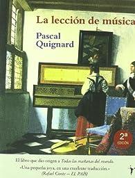 La lección de música par Pascal Quignard