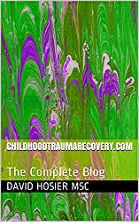 Childhoodtraumarecovery.com: The Complete Blog