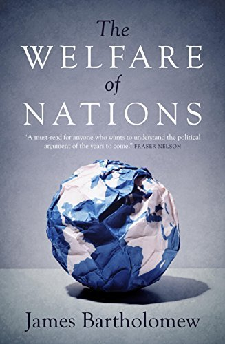 The Welfare of Nations by James Bartholomew (2016-11-07)