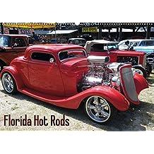Florida Hot Rods (Posterbuch DIN A2 quer): Street Rods, Rat Rods und andere Kisten (Monatskalender, 14 Seiten) (CALVENDO Mobilität) [Taschenbuch] [Sep 28, 2012] Maximilian Buckstern, k.A.