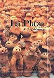La Plaza (Serie Literatura Coreana)