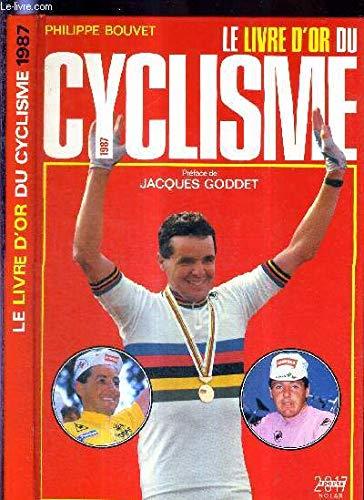 Le livre d'or du cyclisme. 1987