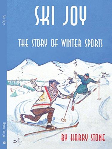 Ski Joy: The Story of Winter Sports por Harry Stone