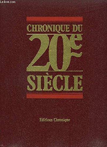Chronique du 20e siècle [1900-1984]