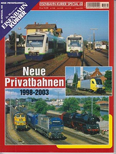 nbahn-Kurier - 1. Quartal 2003, Nr. 68: Neue Privatbahnen 1998 - 2003 ()