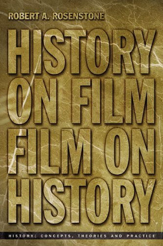 History on Film/Film on History by Robert Rosenstone (2006-03-17)