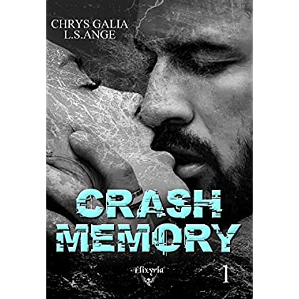 Crash memory: Tome 1
