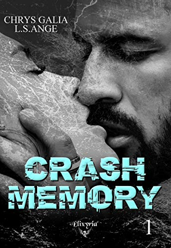 Crash memory: Tome 1 (Elixir of Love)