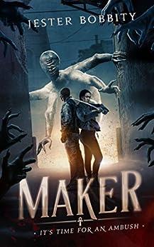 Maker: It's Time For An Ambush (English Edition) par [Bobbity, Jester]