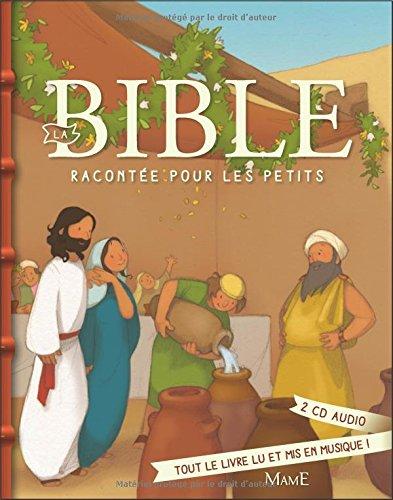 La Bible raconte pour les petits + CD
